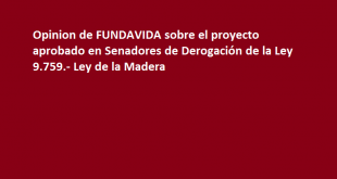 EL PROYECTO DE LEY QUE DEROGA LA LEY DE LA MADERA (COMENTADO)