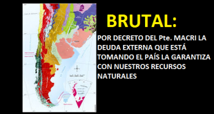 CRIMINAL: EL GOBIERNO HIPOTECA LOS RECURSOS NATURALES